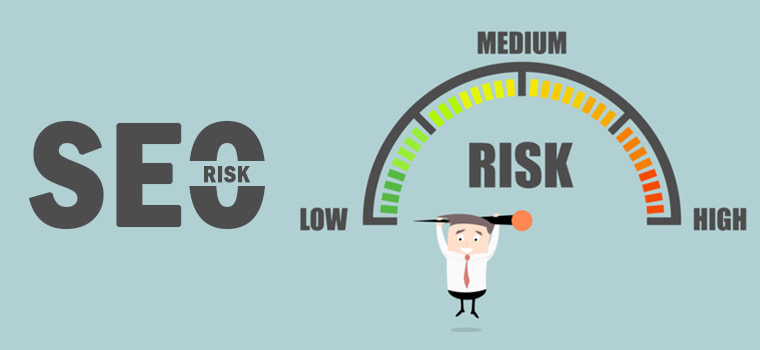 SEO Risks – The Ones To Take & The Ones To Avoid